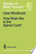 How Brain like is the Spinal Cord  Book