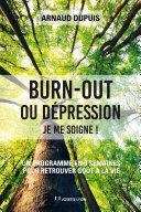 Burn-out ou dépression je me soigne