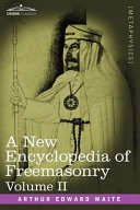 A New Encyclopedia of Freemasonry Pdf/ePub eBook