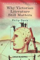 Why Victorian Literature Still Matters