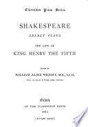 Shakespeare  select plays  The life of King Henry the fifth  ed  by W A  Wright Book