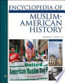 Encyclopedia Of Muslim American History