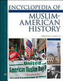 Encyclopedia of Muslim American History