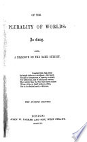 Of the Plurality of Worlds  an essay  By W  Whewell