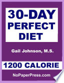 30 Day Perfect Diet 1200 Calorie