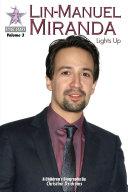 Lin-Manuel Miranda: Lights Up Book