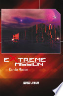 EXTREME MISSION