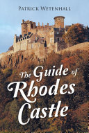 The Guide of Rhodes Castle