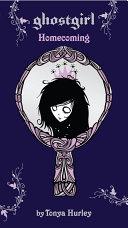 Ghostgirl: Homecoming [Pdf/ePub] eBook
