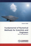 Fundamental of Numerical Methods for Scientists and Engineers