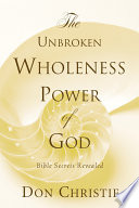 The Unbroken Wholeness Power of God Book