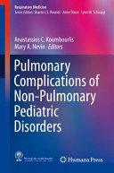 Pulmonary Complications of Non Pulmonary Pediatric Disorders Book
