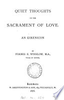 Quiet thoughts on the sacrament of love: an eirenicon