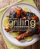 The New Grilling Cookbook