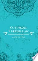 Ottoman And Turkish Law