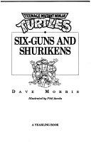 Six guns and shurikens