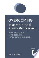 Overcoming Insomnia and Sleep Problems Book