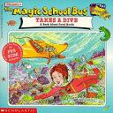 The Magic School Bus Takes a Dive