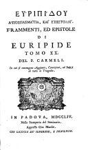 Tragōdiai teleiai 19, apospasmatia kai epistolai