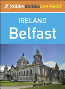 Belfast  Rough Guides Snapshot Ireland