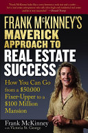 Frank McKinney s Maverick Approach to Real Estate Success