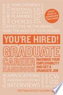 You re Hired  Graduate Career Handbook Book