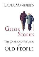 Geezer Stories