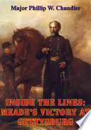 Inside The Lines: Meade's Victory At Gettysburg Book Online