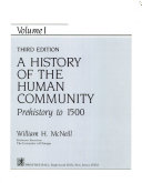 A History of the Human Community  Prehistory to 1500