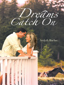 Dreams Catch on