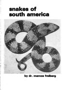 Snakes of South America