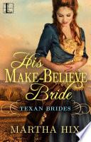 His Make Believe Bride
