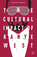 Pdf The Cultural Impact of Kanye West Telecharger