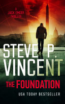 Pdf The Foundation (A Jack Emery Thriller—Book 1)