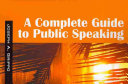 A Complete Guide to Public Speaking