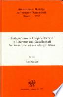 Zeitgenössische Utopieentwürfe in Literatur und Gesellschaft