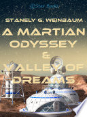 Read Online A Martian Odyssey and Valley of Dreams Epub