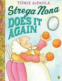 Strega Nona Does It Again
