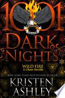 Wild Fire  A Chaos Novella