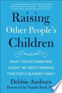 Raising Other People s Children