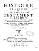 Histoire de l'Ancien et du Nouveau Testament et des Juifs pour servir d'introduction à l'Histoire écclésiastique de Mr. l'Abbé Fleury
