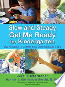 Slow and Steady Get Me Ready Book