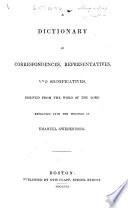 A Dictionary of Correspondences  Representatives  and Significatives