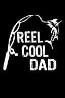 Reel Cool Dad Fishing Log Book