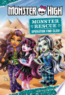 Monster High Monster Rescue Operation Find Cleo