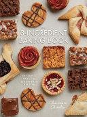 The 3-Ingredient Baking Book