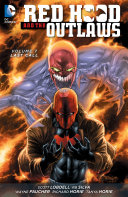 Red Hood and the Outlaws Vol  7  Last Call