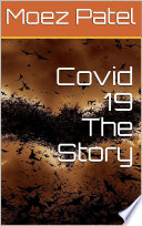 Covid 19 The story