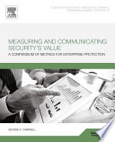 Measuring and Communicating Security s Value Book