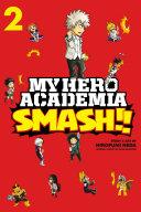 My Hero Academia: Smash!!, Vol. 2